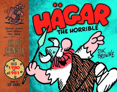 The Epic Chronicles of Hagar the Horrible Volume 6: 1980-81