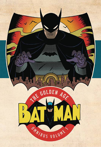 Batman: The Golden Age Omnibus