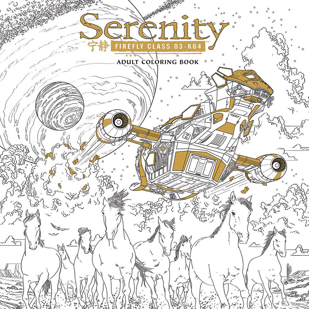 Image: Serenity: Firefly Class 03-K64 Adult Coloring Book SC  - Dark Horse Comics