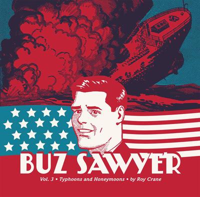 Buz Sawyer Volume 3: Typhoons and Honeymoons