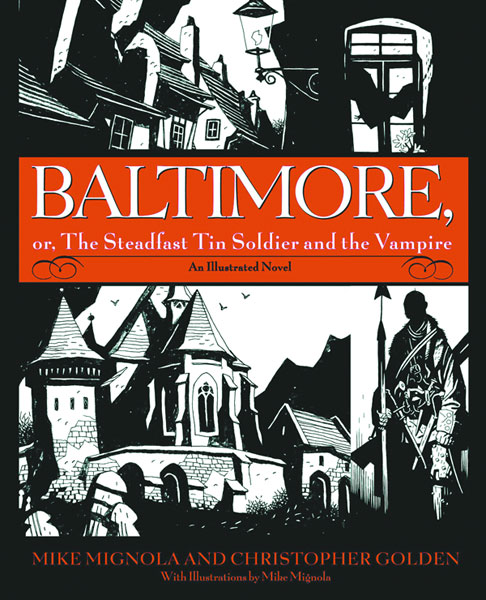 Image: Baltimore: Steadfast Tin Soldier & the Vampire HC  (Previews Exc. ed.) -