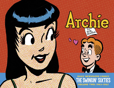 Archie: The Swingin' Sixties: Complete Daily Newspaper Comics: 1963-1965