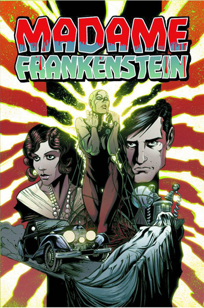 Madame Frankenstein #1. Cover by Joëlle Jones and Nick Filardi.