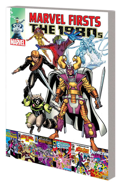 Marvel Firsts: The 1980s Volume 2