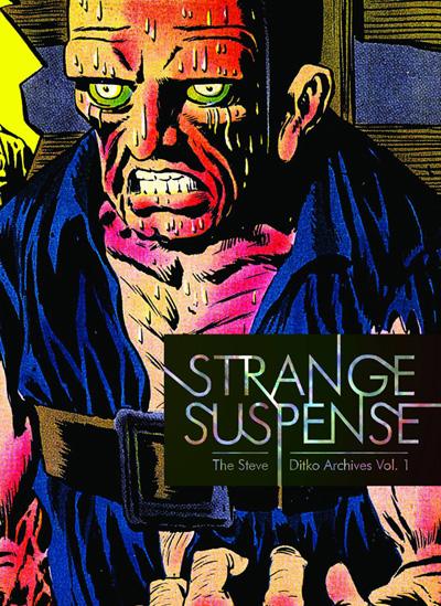 Strange Suspense: The Steve Ditko Archives Volume 1