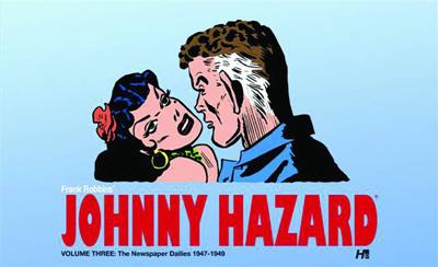 Johnny Hazard - The Complete Newspaper Dailies Volume 3: 1947-1949