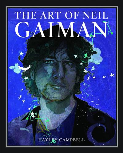 The Art of Neil Gaiman: A Visual Biography