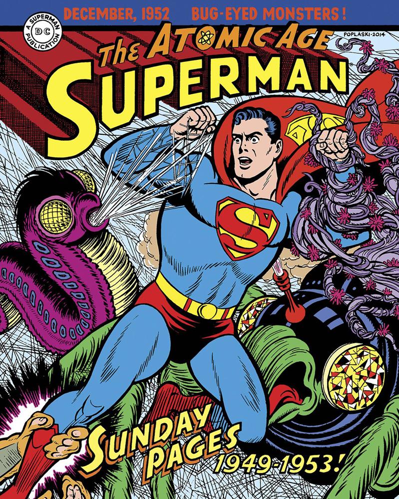 Superman: The Atomic Age Sundays, Volume 1: 1949-1953