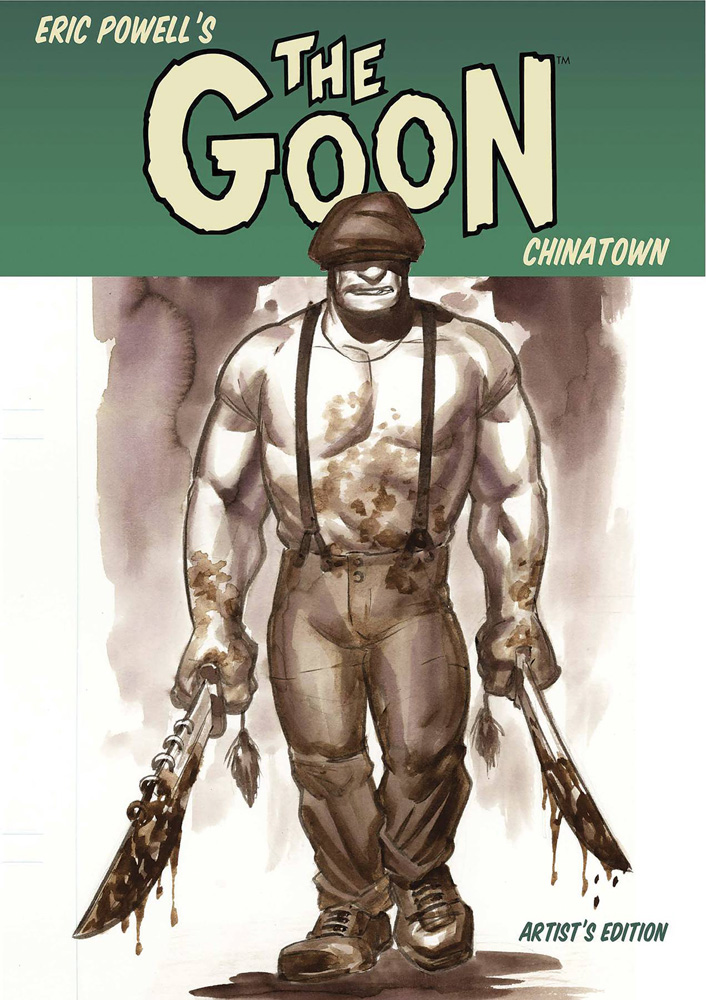 Eric Powell's The Goon: Chinatown Artist's Edition