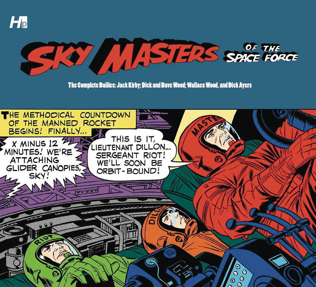 Sky Masters of the Space Force: The Complete Dailies HC
