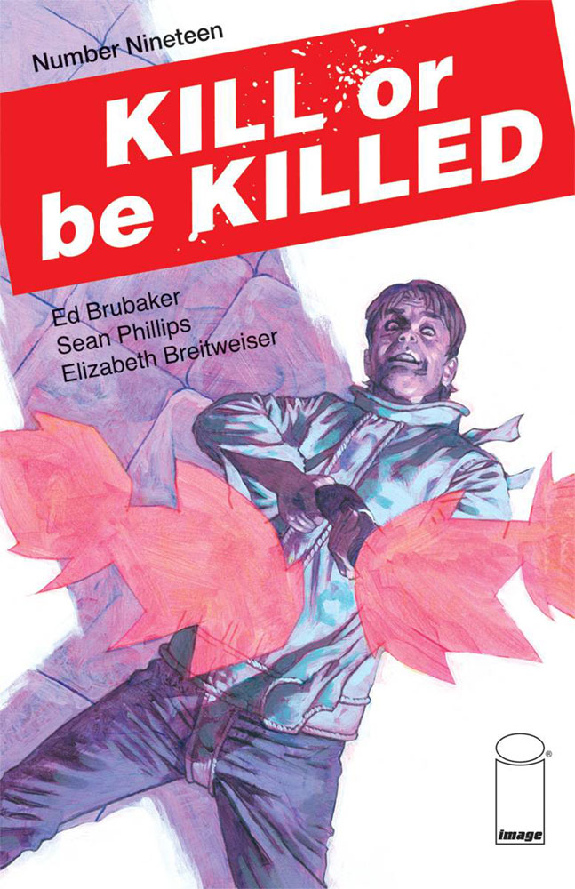 Kill or Be Killed #19