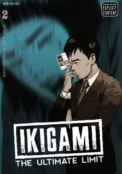 Ikigami: The Ultimate Limit Vol. 2