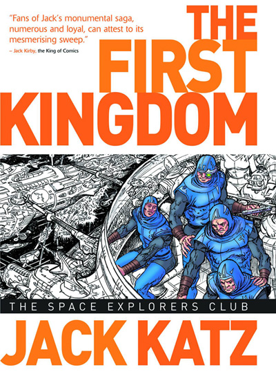 The First Kingdom Volume 5: The Space Explorer's Club