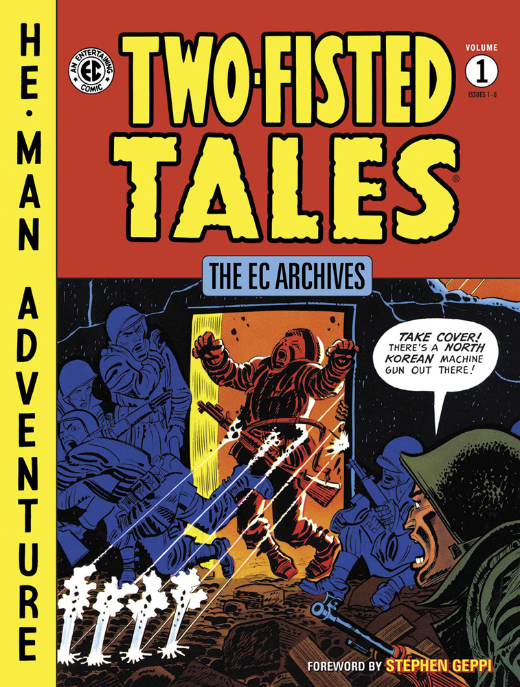 EC Archives: Two-Fisted Tales Volume 1