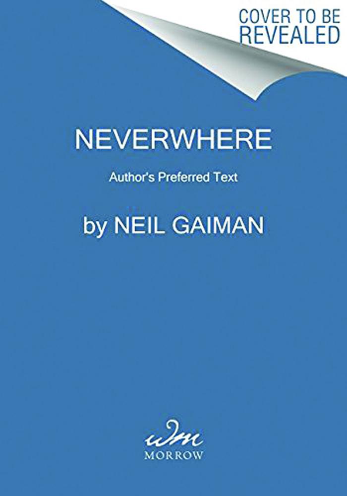 Neil Gaiman: Neverwhere: The Preferred Text