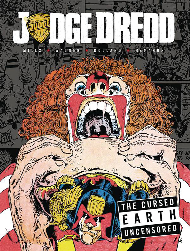 Judge Dredd: The Cursed Earth Uncensored HC