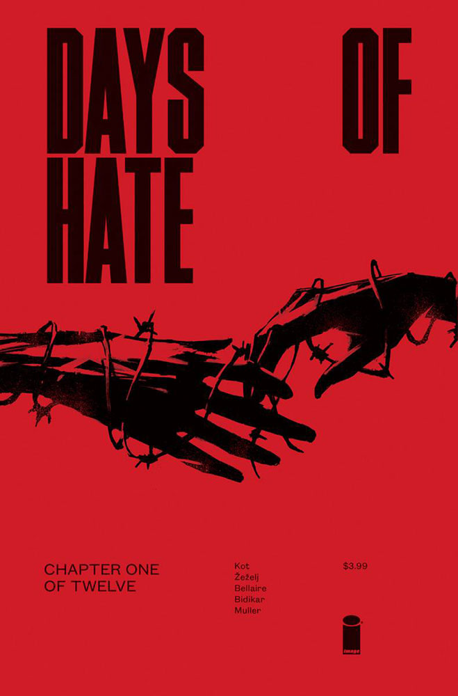 Image: Days of Hate #1 (Web Super Special)  [2018] - Image Comics