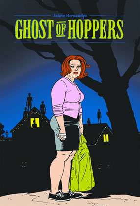 Image: Ghost of Hoppers: A Love & Rockets Book HC  - Fantagraphics Books