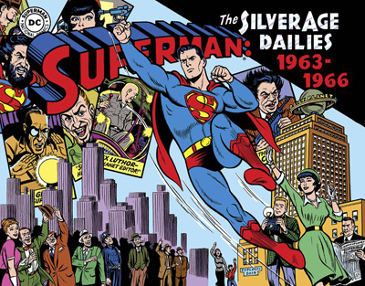 Superman: The Silver Age Newspaper Dailies Volume 3: 1963-1966