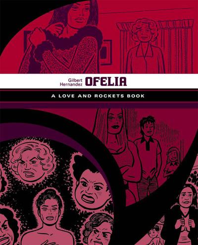 Ofelia: A Love and Rockets Book