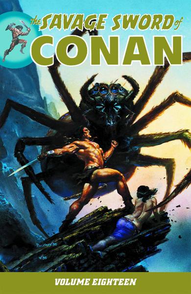 The Savage Sword of Conan Volume 18