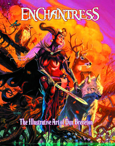 Image: Enchantress: The Illustrative Art of Dan Brereton HC  - Big Wow Art