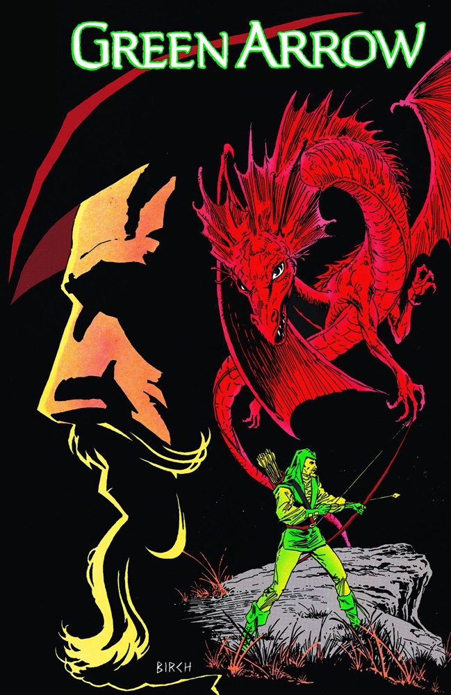 Green Arrow Volume 4: Blood of the Dragon