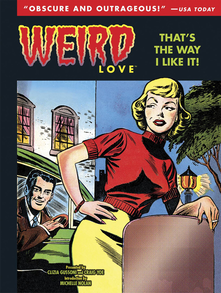 Weird Love Volume 2: That's The Way I Like It!