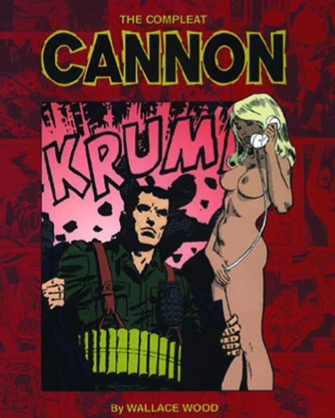 Image: Compleat Cannon SC  - Fantagraphics Books