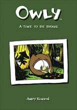 Image: Owly: A Time to be Brave SC  - Top Shelf Productions