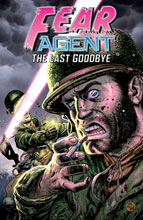 Image: Fear Agent Vol. 03: The Last Goodbye SC  - Dark Horse
