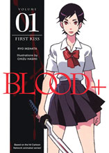 Image: Blood+ Vol. 01: First Kiss SC  - Dark Horse