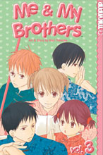 Image: Me & My Brothers Vol. 03 SC  - Tokyopop