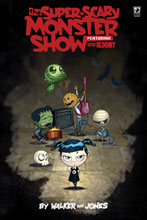 Image: Super Scary Monster Show featurning Little Gloomy Vol. 01 SC