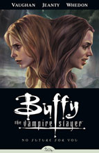 Image: Buffy the Vampire Slayer Vol. 02: No Future for You SC  - Dark Horse