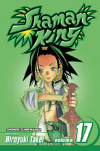 Image: Shaman King Vol. 17 SC  - Viz Media LLC