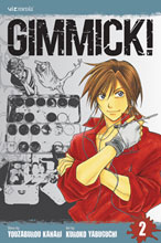 Image: Gimmick! Vol. 02 GN  - Viz Media LLC