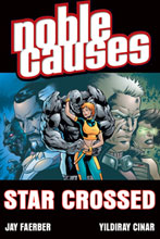 Image: Noble Causes Vol. 08: Star Crossed SC  - Image Comics