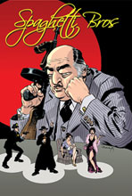 Image: Spaghetti Bros. Vol. 02 HC  - IDW Publishing