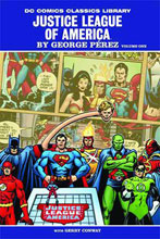 Image: DC Comics Classics Library: Justice League by George Perez Vol. 01 HC  - DC Comics