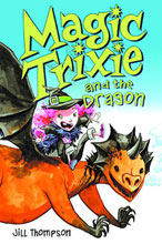 Image: Magic Trixie Vol. 03: Magic Trixie and the Dragon SC  - Harper Collins Publishers