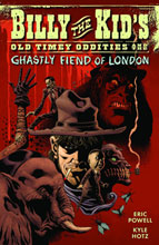 Image: Billy the Kids Old Timey Oddities & The Ghastly Fiend of London Vol. 02 SC  - Dark Horse