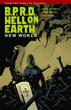 Image: B.P.R.D. Hell on Earth Vol. 01: New World SC  - Dark Horse