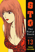 Image: GTO: The Early Years Vol. 13 SC  - Vertical Inc