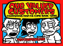 Image: Our Valued Customers: Conversations from the Comic Book Store SC  - Plume Books