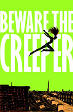Image: Beware the Creeper SC