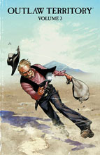 Image: Outlaw Territory Vol. 03 GN  - Image Comics