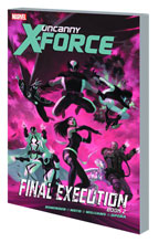 Image: Uncanny X-Force Vol. 07: Final Execution Book 2 SC