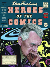 Image: Heroes of the Comics: Portraits of the Pioneering Legends of Comic Books HC  - Fantagraphics Books