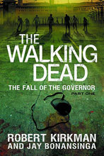 Image: Walking Dead: The Fall of The Governor Part 1 SC  - Griffin Books